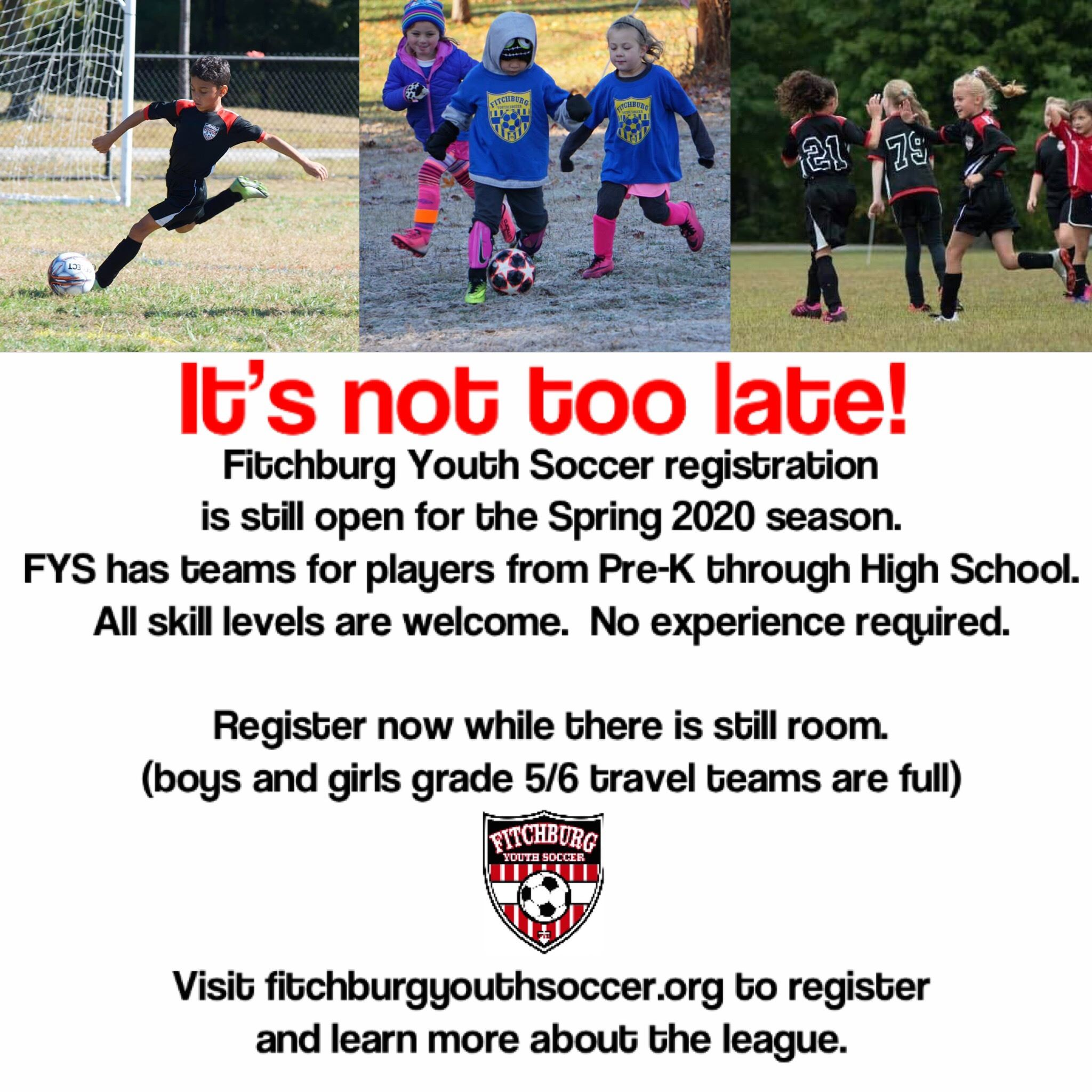 Registration is still available for Fitchburg Youth Soccer. Register at www.fitchburgyouthsoccer.org
